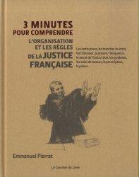 Dernières parutions dans 3 minutes pour comprendre, 3 minutes pour comprendre l'organisation et les règles de la justice française