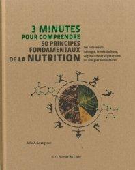 Dernières parutions dans 3 minutes pour comprendre, 50 principes fondamentaux de la nutrition