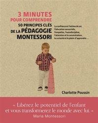 Dernières parutions dans 3 minutes pour comprendre, 3 minutes pour comprendre 50 principes clé de la pédagogie Montessori