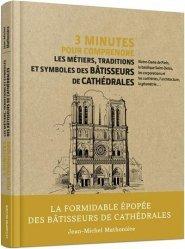 Dernières parutions sur Architecture - Urbanisme, 3 minutes pour comprendre les métiers, traditions et symboles des bâtisseurs