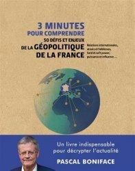 Dernières parutions dans 3 minutes pour comprendre, 3 minutes pour comprendre 50 défis et enjeux de la géopolitique de la France