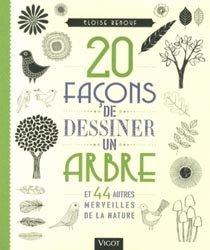 Souvent acheté avec Botanica, le 20 façons de dessiner un arbre et 44 autres merveilles de la nature