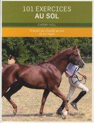 Souvent acheté avec Parler avec son cheval, le 101 exercices au sol