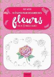 Dernières parutions dans 10 étapes pour, 10 étapes pour dessiner des fleurs