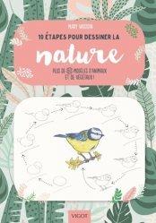 Dernières parutions dans 10 étapes pour, 10 étapes pour dessinée la nature