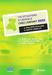 Souvent acheté avec Le p'tit Guide du Jeune Généraliste, le 100 situations d'urgence chez l'enfant