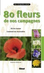 Dernières parutions dans Les miniguides nature, 80 fleurs de nos campagnes