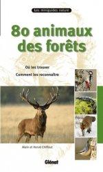Dernières parutions dans Les miniguides nature, 80 animaux des forêts