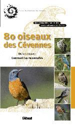 Souvent acheté avec Les salades sauvages, le 80 oiseaux des Cévennes