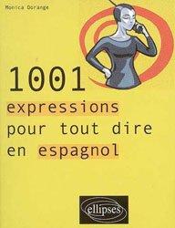 Dernières parutions sur Vocabulaire, 1001 expressions pour tout dire en espagnol