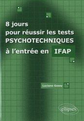 Souvent acheté avec Auxiliaire de puériculture - Le concours d'entrée concours 2013, le 8 jours pour réussir les tests psychotechniques à l'entrée en IFAP