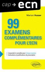 Souvent acheté avec 80 examens biologiques pour l'ECN, le 99 examens complémentaires pour l'ECN