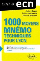 Souvent acheté avec L'ECN en +1000 questions, le 1000 moyens mnémotechniques pour l'ECN
