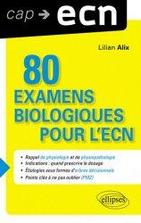 Souvent acheté avec 99 examens complémentaires pour l'ECN, le 80 examens biologiques pour l'ECN