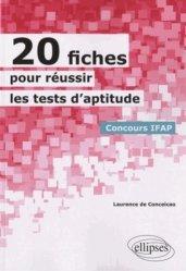 Souvent acheté avec Tests d'aptitude - Épreuve orale 2013, le 20 fiches pour réussir les tests d'aptitude