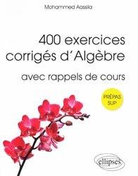 Souvent acheté avec Mathématiques tout-en-un MPSI, le 400 exercices corrigés d'algèbre