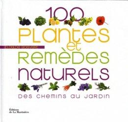 Souvent acheté avec Réaliser et entretenir son mur végétal, le 100 plantes et remèdes naturels
