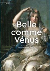 Dernières parutions sur Histoire de l'art, 'Belle comme Vénus'