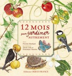 Souvent acheté avec Trucs et astuces du jardinier écolo, le 12 mois pour jardiner autrement