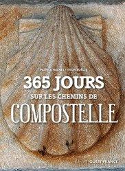 Dernières parutions dans Beaux-Livres, 365 jours sur les chemins de compostelle