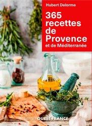 Dernières parutions sur Cuisine provençale, 365 recettes de Provence et de Méditerranée