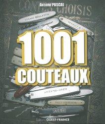 Souvent acheté avec Guide pratique du couteau Vol 2, le 1001 couteaux