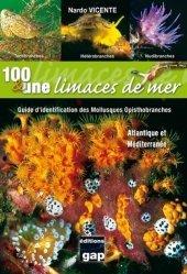 Souvent acheté avec Atlas et bibliographie des crustacés branchiopodes (Anostraca, Notostraca, Spinicaudata) de France métropolitaine, le 100 et une limaces de mer