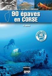 Nouvelle édition 90 épaves en Corse. 2e édition