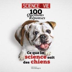 Dernières parutions sur Chien, 100 questions-réponses, ce que la science sait des chiens