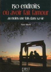 Dernières parutions dans Le petit livre, 150 endroits où avoir fait l'amour au moins une fois dans sa vie