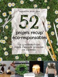 Dernières parutions sur Écocitoyenneté - Consommation durable, 52 projets récup' éco-responsables