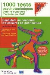 Souvent acheté avec Concours AS AP Épreuve orale d'admission, le 1000 tests psychotechniques pour le concours d'entrée en IFAP
