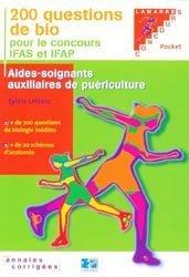Souvent acheté avec AS/AP Annales corrigées, le 200 questions de bio pour le concours IFAS et IFAP
