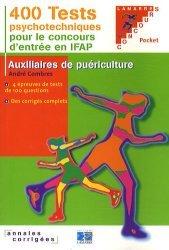 Souvent acheté avec Concours AS AP Épreuve orale d'admission, le 400 tests psychotechniques pour réussir le concours d'entrée en IFAP
