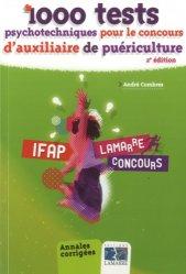 Souvent acheté avec Annales corrigées Concours AP 2014-2015, le 1000 tests psychotechniques pour le concours auxiliaire de puériculture