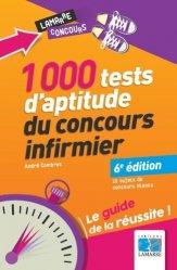 Dernières parutions dans Lamarre concours, 1000 tests d'aptitude du concours infirmier