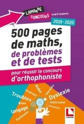 Souvent acheté avec Concours orthophoniste 2019, le 500 pages de maths, de problèmes et de tests