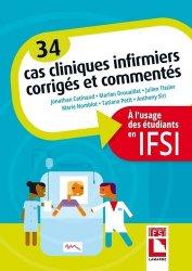 Dernières parutions dans Étudiants IFSI, 34 Cas cliniques infirmiers corrigés et commentés