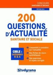Souvent acheté avec 550 QCM et questions/réponses - Culture sanitaire et sociale / connaissance du champ professionnel, le 200 questions d'actualité sanitaire et sociale