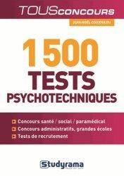 Dernières parutions dans Tous Concours, 1 500 tests psychotechniques