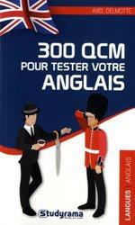 Dernières parutions sur Langues et littératures étrangères, 300 QCM pour tester votre anglais
