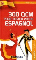 Dernières parutions sur Langues et littératures étrangères, 300 QCM pour tester votre espagnol