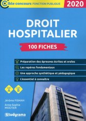 Dernières parutions sur Droit médical et hospitalier, 100 fiches sur le droit hospitalier