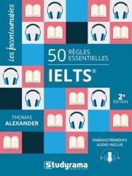 Dernières parutions dans Les Incontournables, 50 Règles essentielles IELTS. Enregistrements audio inclus