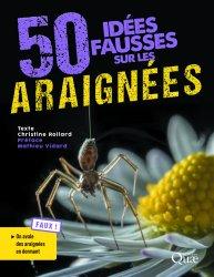 Dernières parutions sur Entomologie, 50 idées fausses sur les araignées