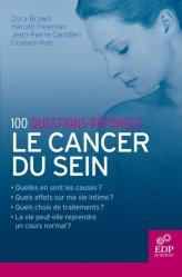 Souvent acheté avec Revivre aprés un cancer du sein, le 100 questions-réponses Le cancer du sein