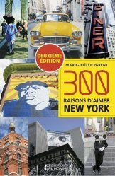 Dernières parutions sur Guides USA New York, 300 raisons d'aimer New York