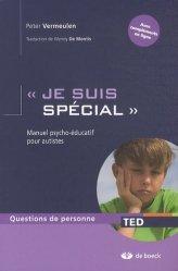 Souvent acheté avec Entraînement aux habiletés sociales appliqué à l'autisme, le 'Je suis spécial'