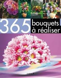 Souvent acheté avec Mémento des fleurs et plantes horticoles 2013, le 365 bouquets à réaliser