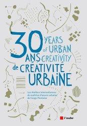 Dernières parutions dans Monde en cours, 30 ans de créativité urbaine
